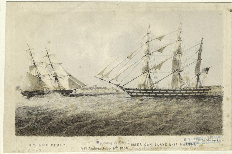 U.S. Brig Perry, American Slave Ship Martha, June 6, 1850. Photo: Schomburg Center.