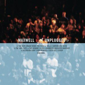 maxwell unplugged_