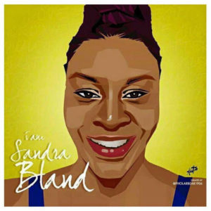 I Am Sandra Bland by PholarBear1906