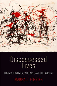 dispossessed-lives-fuentes