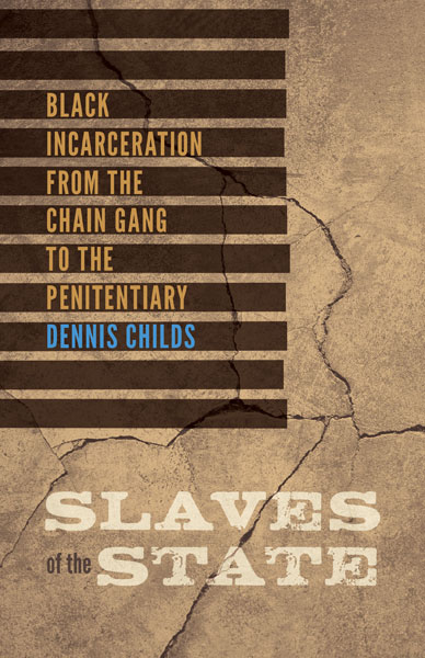 Dennis Childs' Slaves of the State 2015)