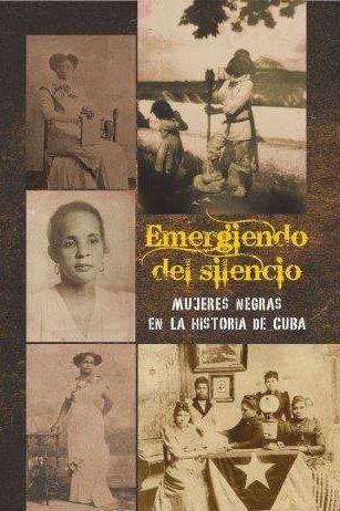 Emergiendo del silencio: mujeres negras en la historia de Cuba. Photo: AfroCubaWeb.