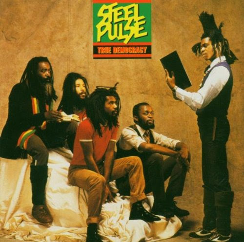 Steel Pulse, The Democracy ( ).